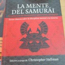 Libros de segunda mano: LA MENTE DEL SAMURÁI ENSEÑANZAS DE LOS MAESTROS GUERREROS DEL JAPÓN CHRISTOPHER HELLMAN EDIT KAIRÓS . Lote 136193378