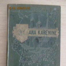 Libros de segunda mano: LEÓN TOLSTOY. ANA KARENINE. NOVELA RUSA. ISIDRO GIL. TOMO I. BARCELONA. . Lote 136207718