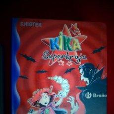 Libros de segunda mano: KIKA SUPERBRUJA EN EL CASTILLO DE DRÁCULA. BRUÑO. Lote 278351278