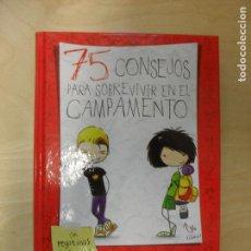Libros de segunda mano: 75 CONSEJOS PARA SOBREVIVIR EN EL CAMPAMENTO MARÍA FRISA ALFAGUARA (2013) 294PP. Lote 136214254