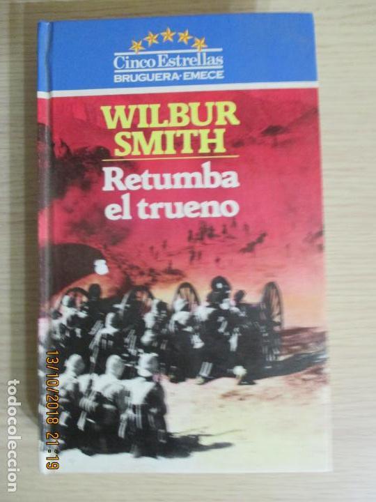 WILBUR SMITH. RETUMBA EL TRUENO. BRUGUERA EMECE. 1983 (Libros de Segunda Mano (posteriores a 1936) - Literatura - Otros)