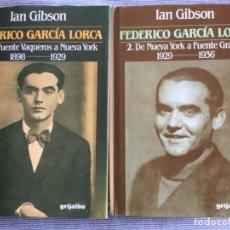 Libros de segunda mano: FEDERICO GARCÍA LORCA. IAN GIBSON. 2 TOMOS. O. C.. Lote 136241274