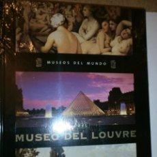 Libros de segunda mano: MUSEOS DEL MUNDO PARIS MUSEO DEL LOUBRE. Lote 136244354
