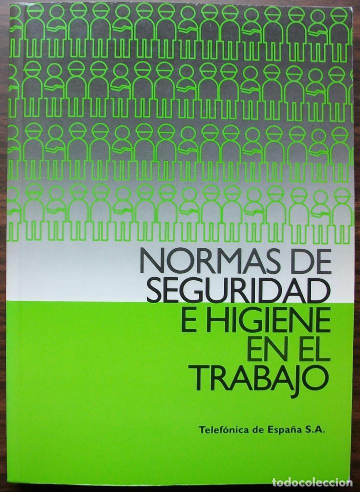 NORMAS DE SEGURIDAD E HIGIENE EN EL TRABAJO. (Libros de Segunda Mano - Ciencias, Manuales y Oficios - Otros)