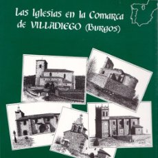 Libros de segunda mano: LAS IGLESIAS EN LA COMARCA DE VILLADIEGO. BURGOS. DIBUJOS A PLUMILLA. LUIS PORRAS. AÑO: 1999.. Lote 136299294
