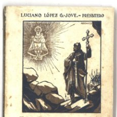 Libros de segunda mano: LA BATALLA DE COVADONGA E HISTORIA DEL SANTUARIO. 1950. Lote 136308866