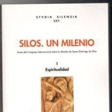 Libros de segunda mano: SILOS. UN MILENIO. ACTAS DEL CONGRESO INTERNACIONAL SOBRE LA ABADÍA DE SANTO DOMINGO DE SILOS. ESPIR. Lote 136325965