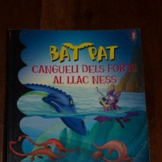 Libros de segunda mano: BAT PAT. CANGUELI DELS FORTS AL LLAC NESS. ROBERTO PAVANELLO. VER FOTOS PARA VER DETALLES.. Lote 136328822