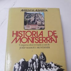Libros de segunda mano: HISTORIA DE MONTSERRAT - MASSOT I MUNTANER - ALBAREDA. Lote 136370176