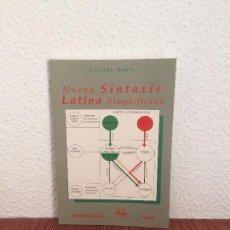Libros de segunda mano: NUEVA SINTAXIS LATINA SIMPLIFICADA - LISARDO RUBIO - ED. CLÁSICAS. Lote 178922938