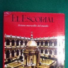 Libros de segunda mano: EL ESCORIAL. OCTAVA MARAVILLA DEL MUNDO / 1967. PATRIMONIO NACIONAL. Lote 136397034