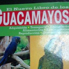 Libros de segunda mano: EL NUEVO LIBRO DE LOS GUACAMAYOS - EDITORIAL TIKAL. Lote 136417472