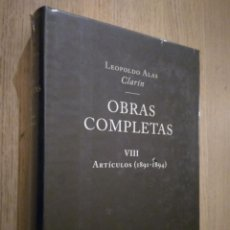 Libros de segunda mano: LEOPOLDO ALAS CLARÍN. OBRAS COMPLETAS VIII ARTICULOS (1891-1894). NOBEL. Lote 136422098