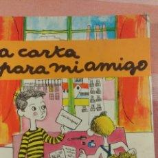Libros de segunda mano: LA CARTA PARA MI AMIGO - LA GALERA - DE A. CUADRENCH - DIBUJOS: PILARÍN BAYÉS. Lote 136423633
