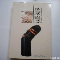 Libros de segunda mano: VV.AA A ARTE GALEGA. ESTADO DA CUESTIÓN Y90542 . Lote 136436350