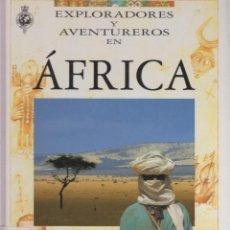 Libros de segunda mano: EXPLORADORES Y AVENTUREROS EN ÁFRICA, EDIT: SM SABER. POR: ISIMEME ABAZEBO. 48 PÁG. LE2675. Lote 136444890