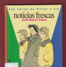 Libros de segunda mano: NOTICIAS FRESCAS, Nº1. POR: JORDI SIERRA I FABRA. EDICIONES: SM. 125 PÁGINAS. LL2687. Lote 136451630