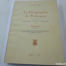Libros de segunda mano: LA GEOGRAPHIA DE PTOLOMEO-CARLOS SANZ -MADRID 1959-N 3. Lote 145194708