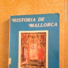 Libros de segunda mano: HISTÒRIA DE MALLORCA VOLUM I (ALZINA / BLANES / LIMONGI / FIOL / VIDAL). Lote 136457130