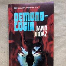 Libros de segunda mano: DEMONOLOGIA. DAVID ORDAZ. EDITORIAL BRUGUERA 1977.. Lote 136488416