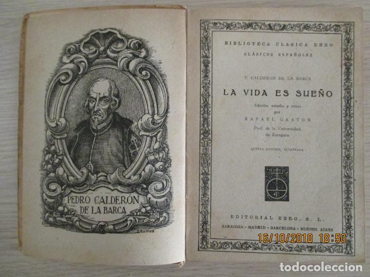 Libros de segunda mano: CLÁSICOS EBRO. CALDERÓN. LA VIDA ES SUEÑO. ZARAGOZA. RAFAEL GASTON. 1947 - Foto 2 - 136500538