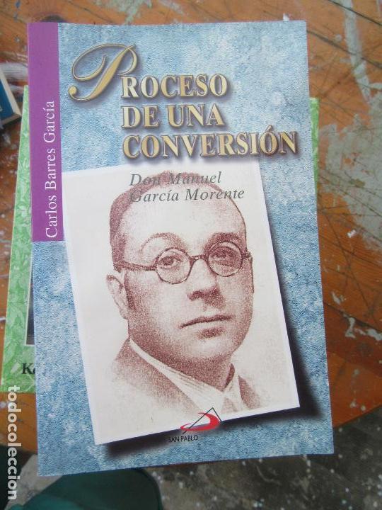 LIBRO PROCESO DE UNA CONVERSIÓN CARLOS BARRES GARCÍA 2000 ED. SAN PABLO L-5798-634 (Libros de Segunda Mano (posteriores a 1936) - Literatura - Otros)