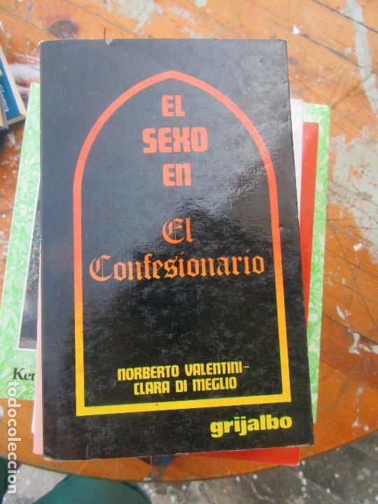 LIBRO EL SEXO EN EL CONFESIONARIO NORBERTO VALENTINI CLARA DI MEGLIO L-5798-639 (Libros de Segunda Mano (posteriores a 1936) - Literatura - Otros)