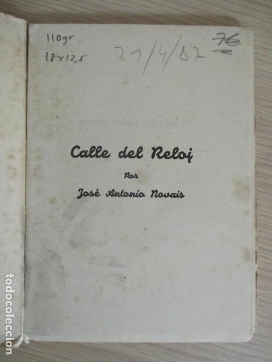 Libros de segunda mano: JOSE ANTONIO NOVAIS. CALLE DEL RELOJ. MADRID 1950. - Foto 2 - 136507486