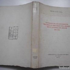 Libros de segunda mano: CATÁLOGO DE LOS DOCUMENTOS PRIVADOS EN PERGAMINO DEL ARCHIVO DE LA CATEDRAL DE ORENSE... Y90598. Lote 136545714