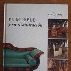 Libros de segunda mano: EL MUEBLE Y SU RESTAURACIÓN / CARLOS PONS / EDI. DEL SERBAL / 1ª EDICIÓN 1996. Lote 136546342