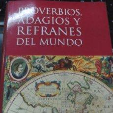 Libros de segunda mano: PROVERBIOS, ADAGIOS Y REFRANES DEL MUNDO JULIO C. ACERETE EDIT OPTIMA AÑO 2001. Lote 136584778