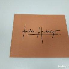 Libros de segunda mano: 1018- LIBRO JULIA HIDALGO ANA VILASECO GALERIA DE ARTE MAY/JUN 2004 . Lote 136586014