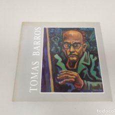 Libros de segunda mano: 1018- LIBRO TOMAS BARROS EXPOSICION KIOSKO ALFONSO SEPT 1989. Lote 136587910