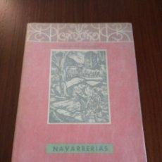 Libros de segunda mano: NAVARRERÍAS. JOSÉ MARÍA IRIBARREN. Lote 136592820