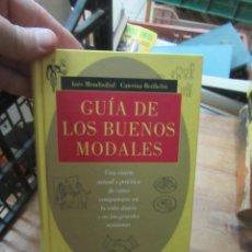 Libros de segunda mano: LIBRO LA GUÍA DE LOS BUENOS MODALES INÉS MENDIZÁBAL CATERINA BERTHELOT CIRCULO LECTORES L-5798-715. Lote 136627754