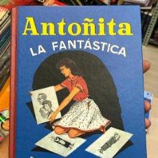 Libros de segunda mano: ANTOÑITA LA FANTÁSTICA. GILSA. BORITA CASAS. DIBUJOS DE ZARAGÜETA. 2003. Lote 136646374