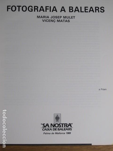 Libros de segunda mano: Fotografia a Balears. Maria Josep Mulet i Vicenç Matas. Sa Nostra - Foto 2 - 136705058