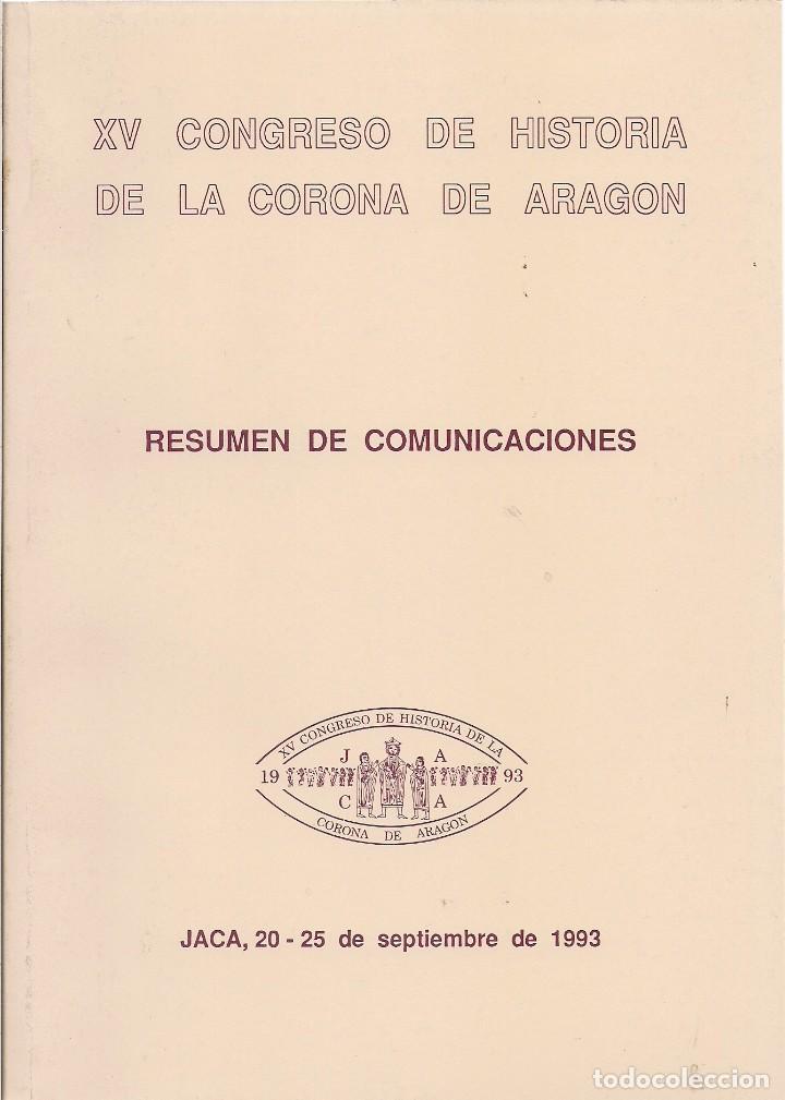 Xv Congreso De Historia De La Corona De Aragón Comprar En Todocoleccion 136744278