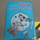 Libros de segunda mano: STEMM, ANTJE VON: LAS CHICAS POP-UP. AVENTURAS EN EL PAÍS DE PAPEL. Lote 136802130
