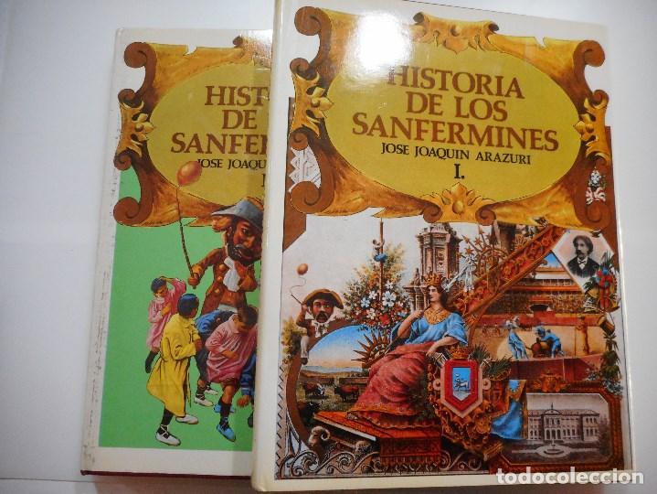 JOSÉ JOAQUÍN ARAZURI HISTORIA DE LOS SANFERMINES(2 TOMOS) Y90649 (Libros de Segunda Mano - Bellas artes, ocio y coleccionismo - Otros)