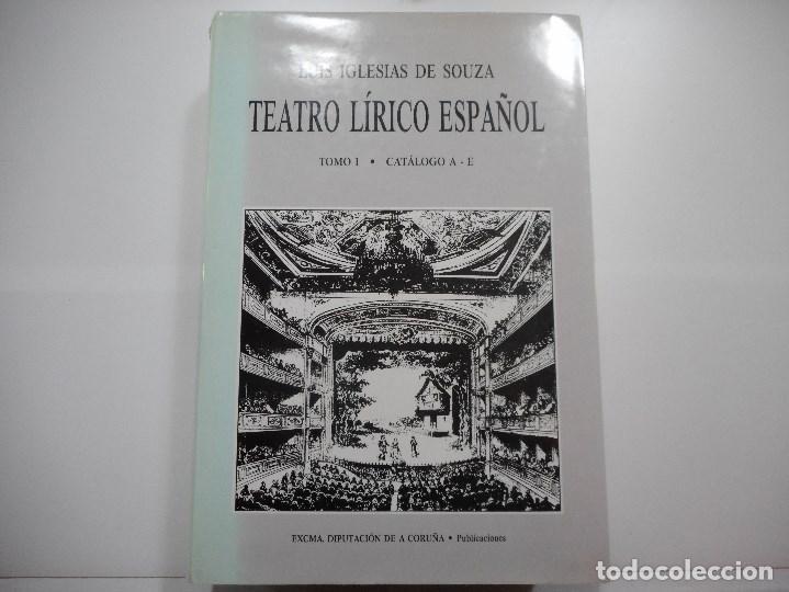 LUIS IGLESIAS DE SOUZA TEATRO LÍRICO ESPAÑOL (4 TOMOS) Y90650 (Libros de Segunda Mano - Bellas artes, ocio y coleccionismo - Otros)