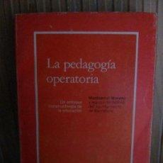 Libros de segunda mano: LA PEDAGOGÍA OPERATORIA, MONSERRAT MORENO, ED. LAIA . Lote 135308590