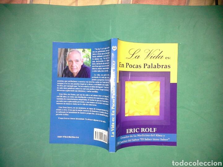 Libros de segunda mano: La vida es en pocas palabras de Eric Rolf - Foto 3 - 136868888