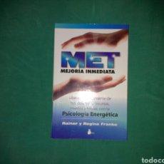 Libros de segunda mano: 'MET: MEJORÍA INMEDIATA' DE RAINER Y REGINA FRANKE. Lote 136873868