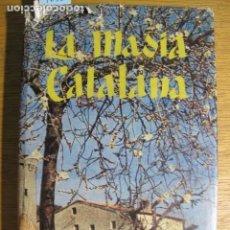 Libros de segunda mano: LA MASIA CATALANA. HISTORIA, ARQUITECTURA, SOCIOLOGÍA. POR JOAQUIM DE CAMPS I ARBOIX, 1959. Lote 136902826
