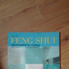Libros de segunda mano: FENG SHUI. FÁCIL PARA TU CASA. LILLIAN TOO.. Lote 136943481