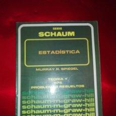 Libros de segunda mano: LIBRO-SERIE SCHAUM-ESTADÍSTICA-MURRAY R.SPIEGEL-TEORÍA Y 875 PROBLEMAS RESUELTOS-ED.LIMITADA A 3000 . Lote 137000638