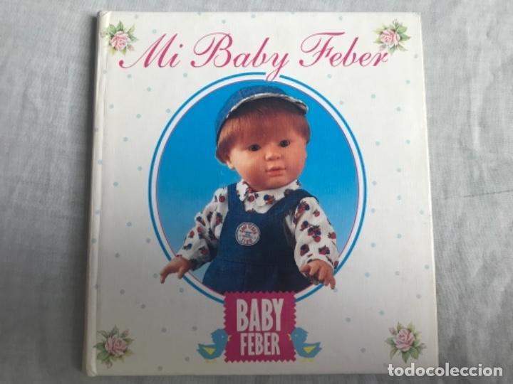ANTIGUO LIBRO MI BABY FEBER 1989 MUÑECAS MUÑECOS segunda mano