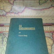 Libros de segunda mano: LA CICLOMANCIA. EL SECRETO DEL CONTROL DEL PODER SIQUICO. FRANK R. YOUNG. I.M.O. 1971. Lote 137107402