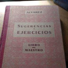 Libros de segunda mano: SUGERENCIAS Y EJERCICIOS - LIBRO DEL MAESTRO - SEGUNDO GRADO ALVAREZ PEREZ, ANTONIO MIÑON. VALLAD. Lote 137128518